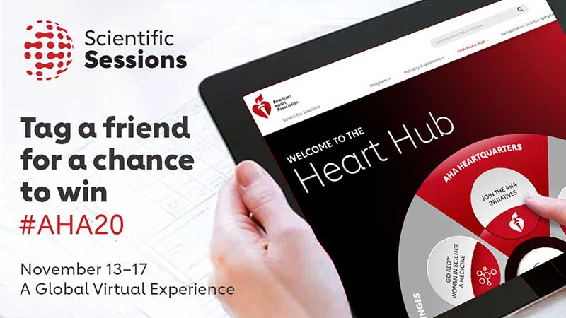 Scientific Sessions: Tag a friend for a chance to win! #AHA20, November 13-17, A global virtual experience. Graphic shows hands holding a computer tablet with the AHA Heart Hub.